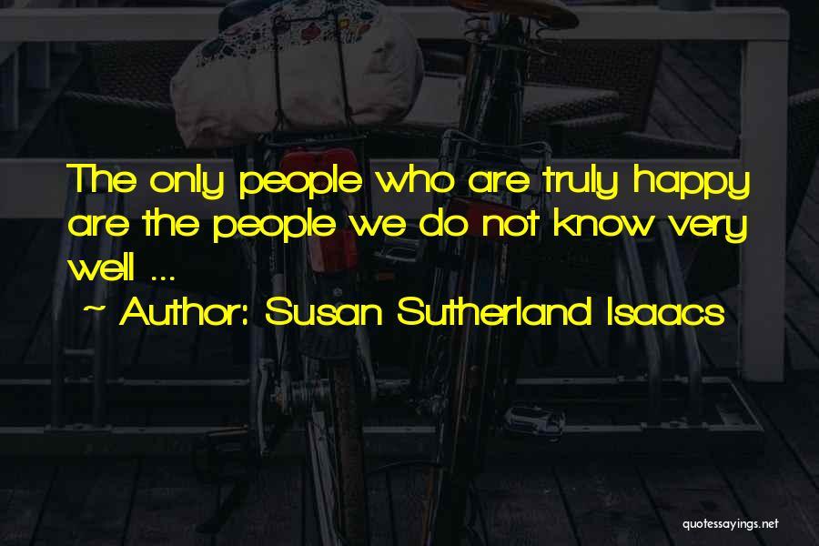 Susan Sutherland Isaacs Quotes 732971