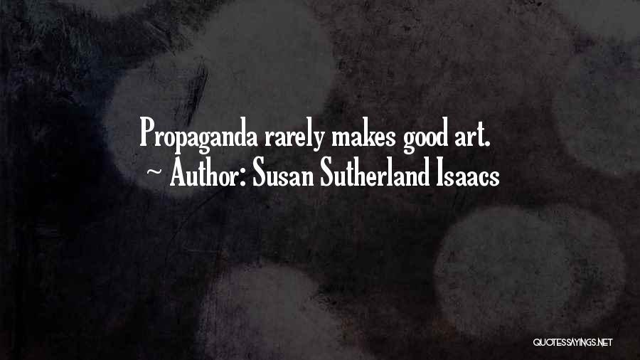 Susan Sutherland Isaacs Quotes 863502