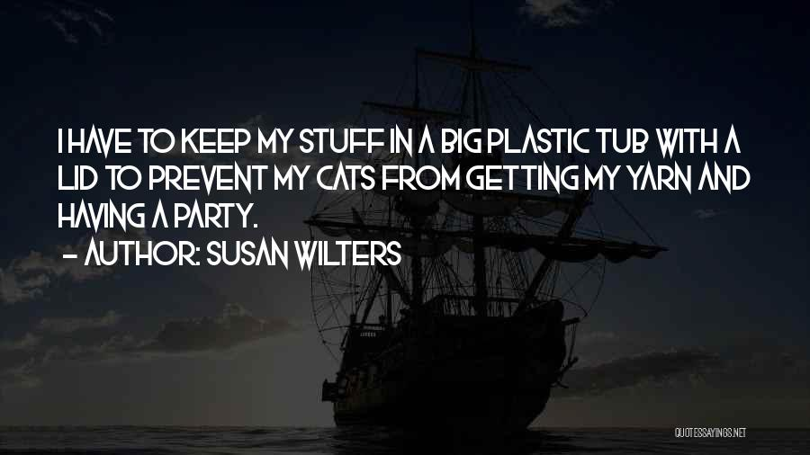 Susan Wilters Quotes 1253694