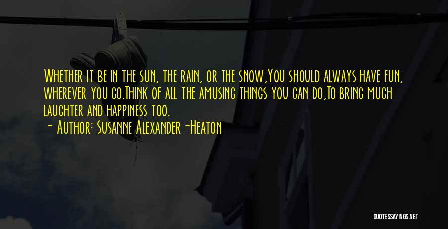 Susanne Alexander-Heaton Quotes 1067534