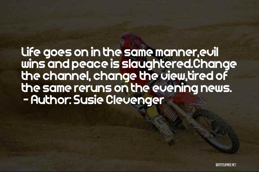 Susie Clevenger Quotes 1523434