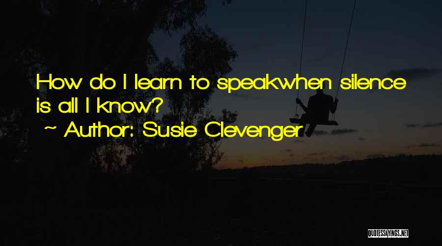 Susie Clevenger Quotes 1623217