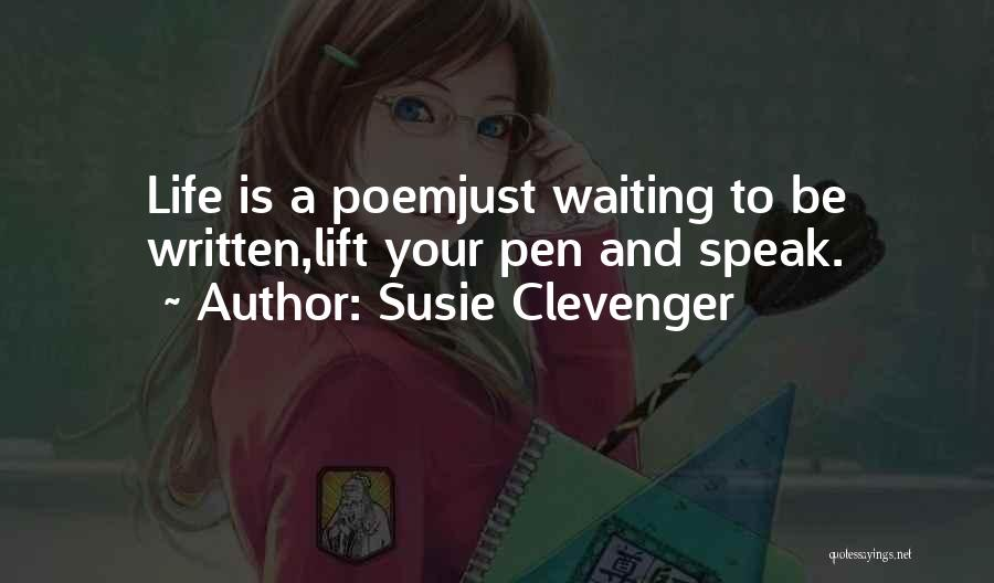Susie Clevenger Quotes 1720286