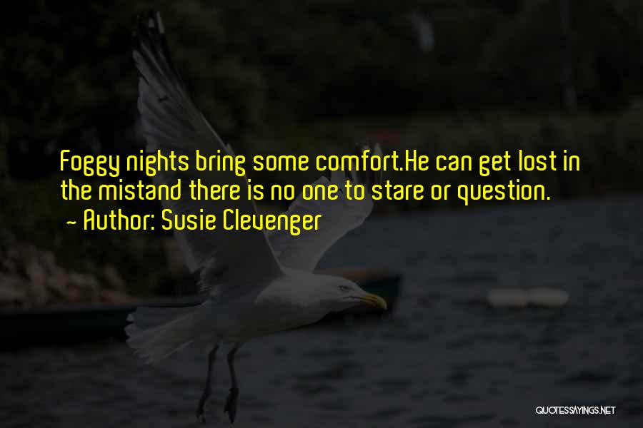 Susie Clevenger Quotes 1914467