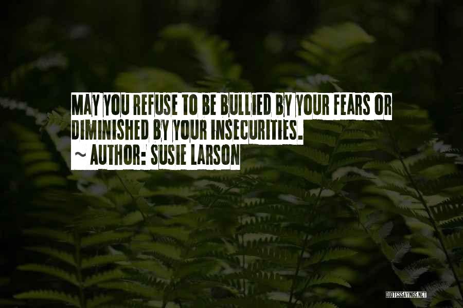 Susie Larson Quotes 1366071