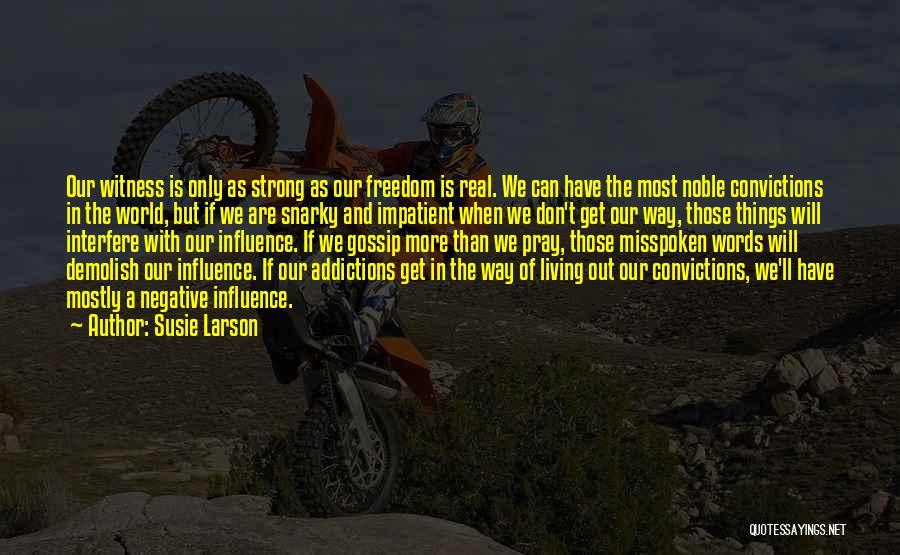 Susie Larson Quotes 1884180