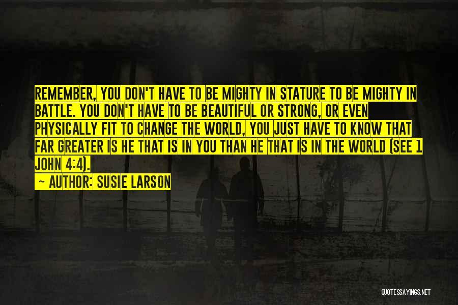 Susie Larson Quotes 230380