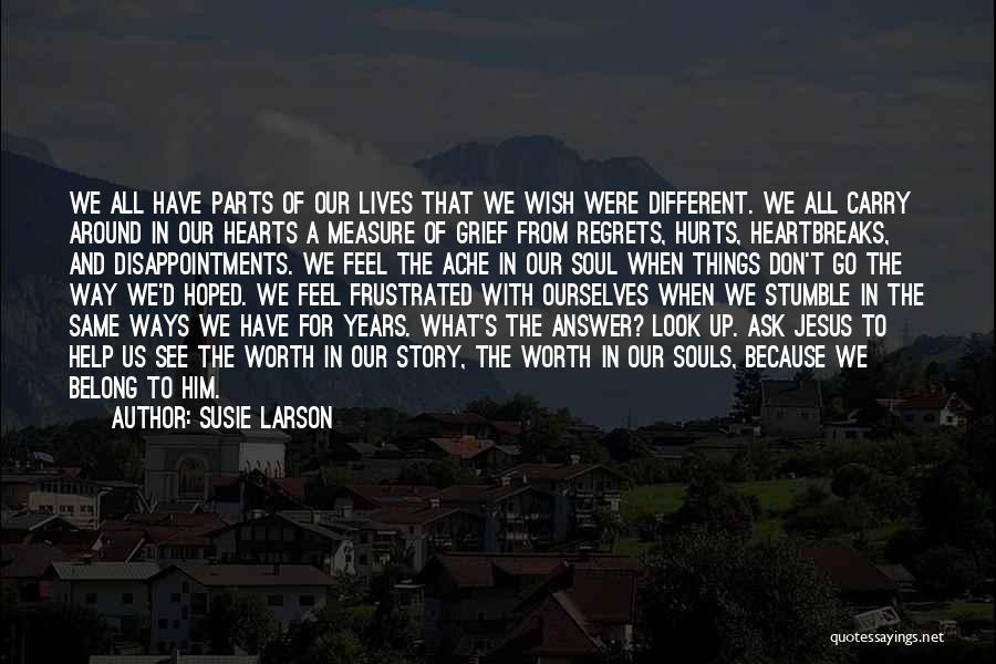 Susie Larson Quotes 291913