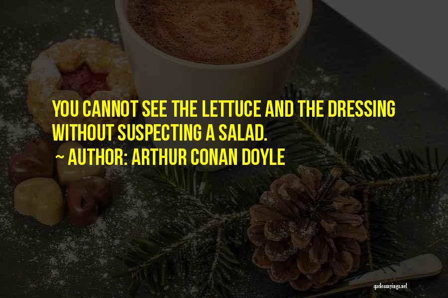 Suspecting Me Quotes By Arthur Conan Doyle