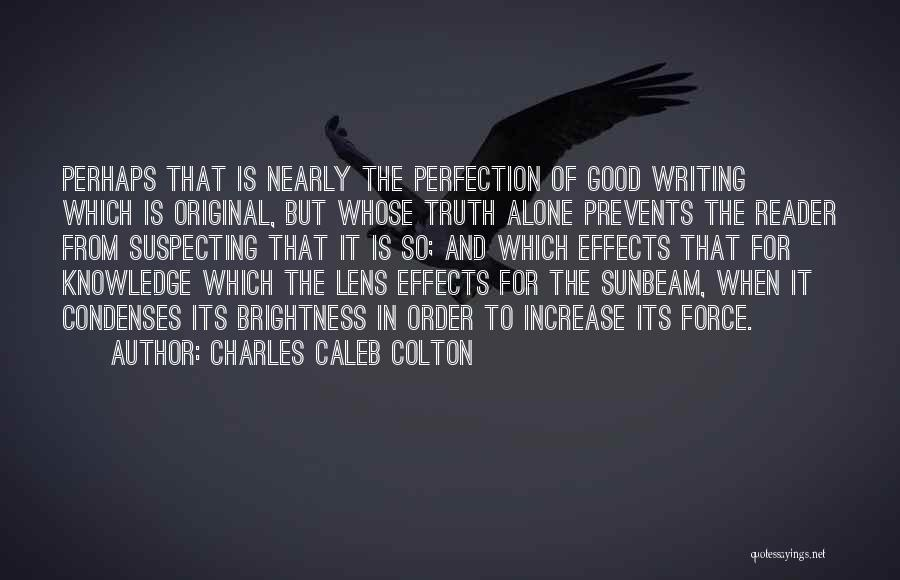 Suspecting Me Quotes By Charles Caleb Colton
