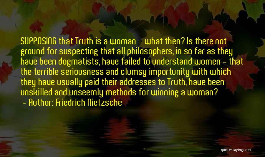 Suspecting Me Quotes By Friedrich Nietzsche