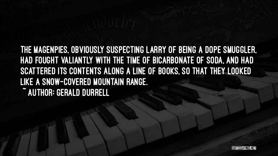 Suspecting Me Quotes By Gerald Durrell