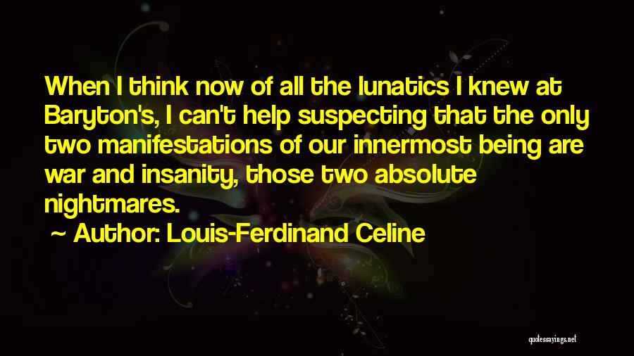 Suspecting Me Quotes By Louis-Ferdinand Celine