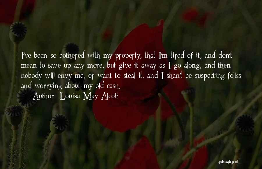 Suspecting Me Quotes By Louisa May Alcott