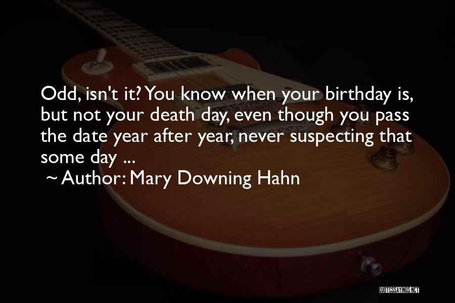 Suspecting Me Quotes By Mary Downing Hahn