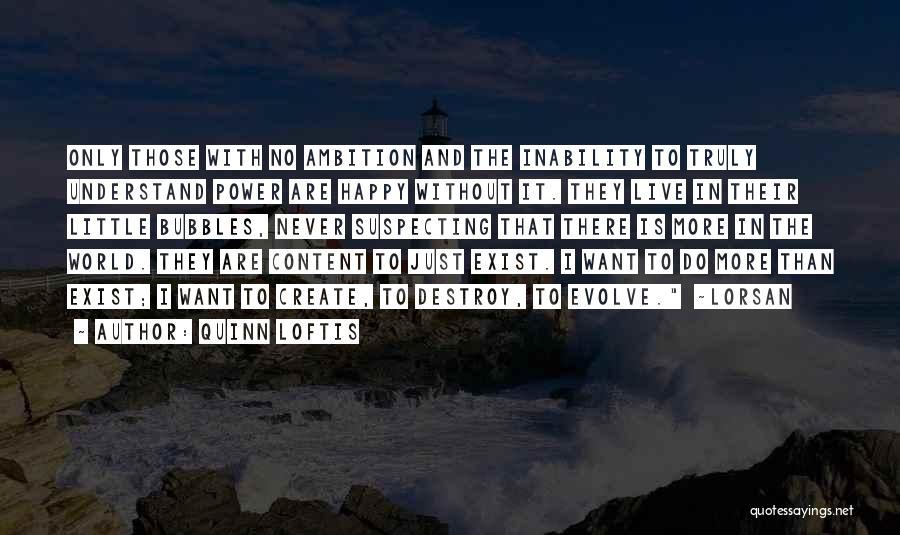 Suspecting Me Quotes By Quinn Loftis