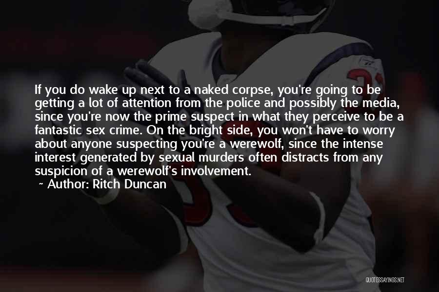 Suspecting Me Quotes By Ritch Duncan