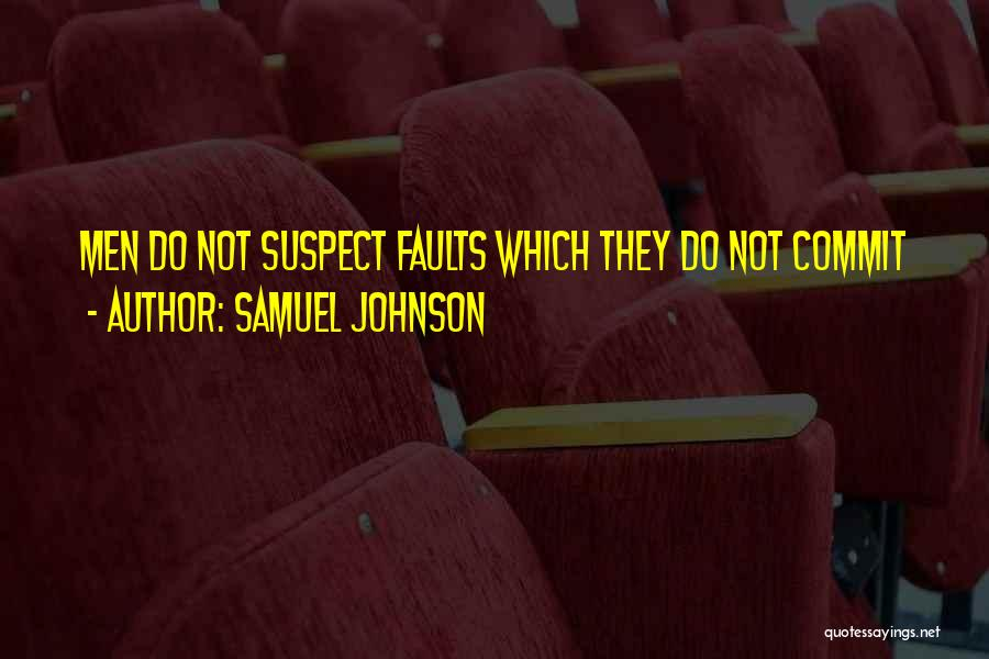 Suspecting Me Quotes By Samuel Johnson
