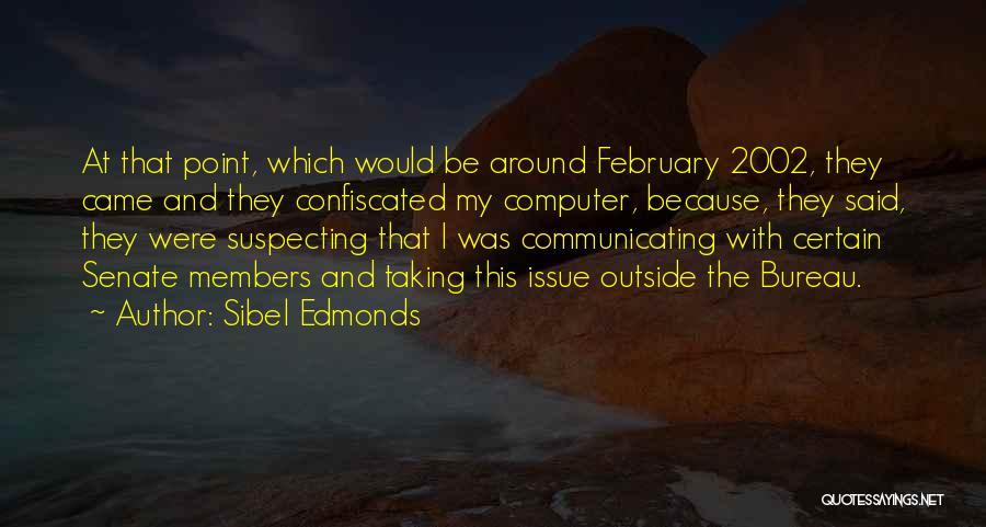 Suspecting Me Quotes By Sibel Edmonds
