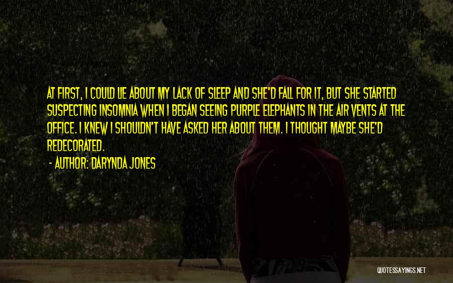 Suspecting Quotes By Darynda Jones