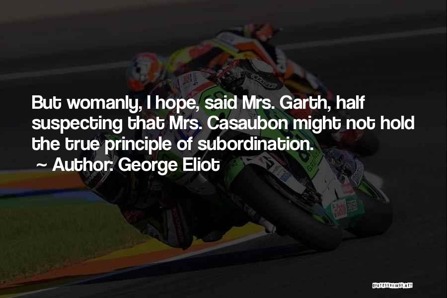 Suspecting Quotes By George Eliot