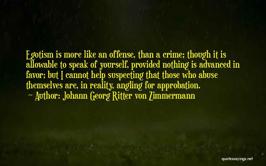 Suspecting Quotes By Johann Georg Ritter Von Zimmermann