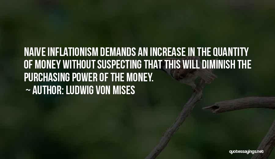 Suspecting Quotes By Ludwig Von Mises