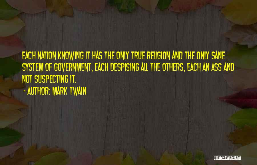 Suspecting Quotes By Mark Twain