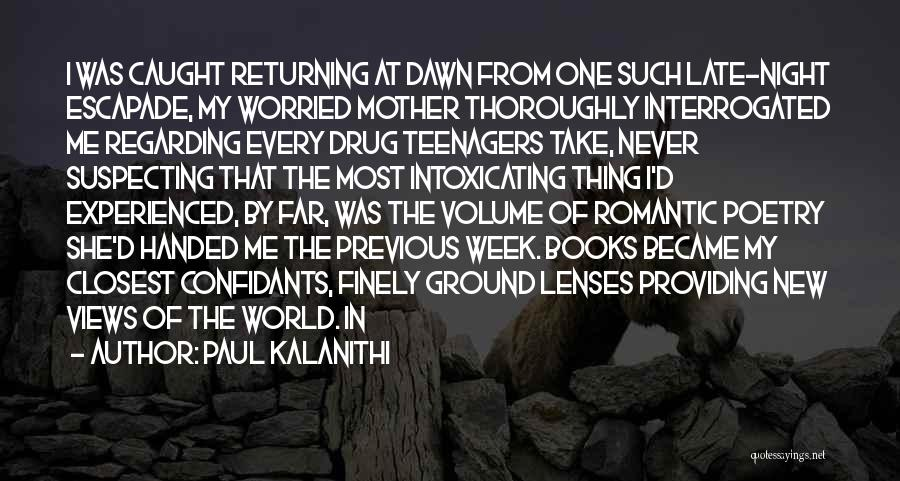 Suspecting Quotes By Paul Kalanithi