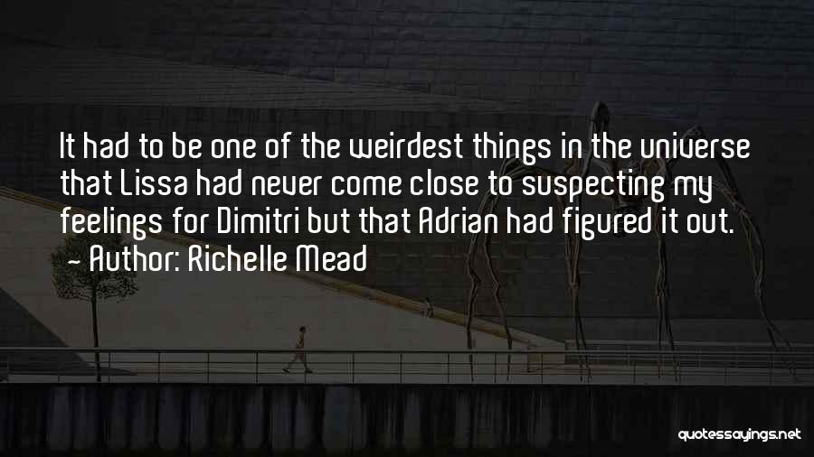 Suspecting Quotes By Richelle Mead