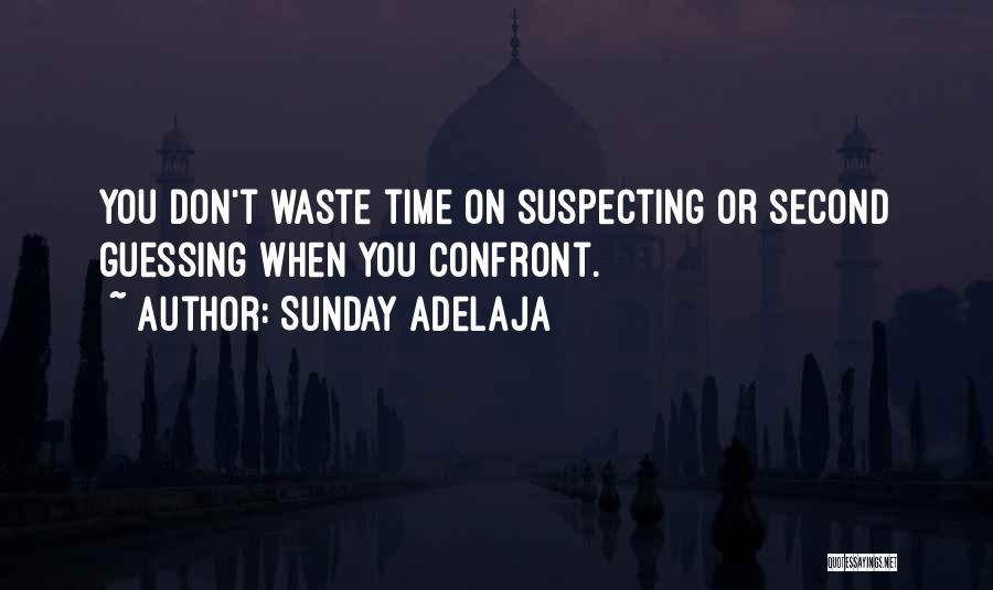 Suspecting Quotes By Sunday Adelaja
