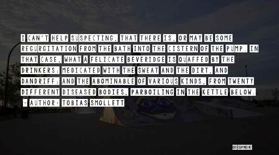 Suspecting Quotes By Tobias Smollett