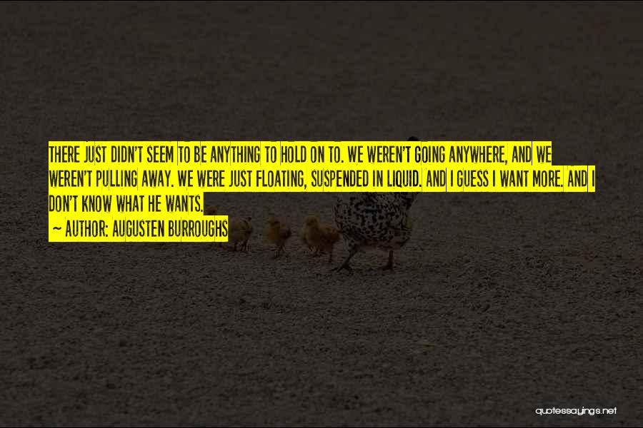Suspended Quotes By Augusten Burroughs