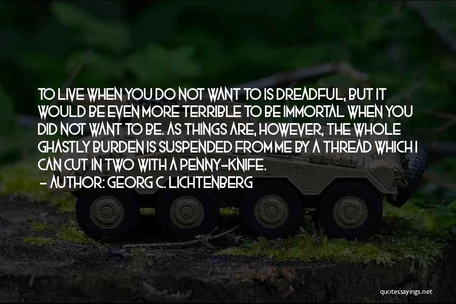 Suspended Quotes By Georg C. Lichtenberg
