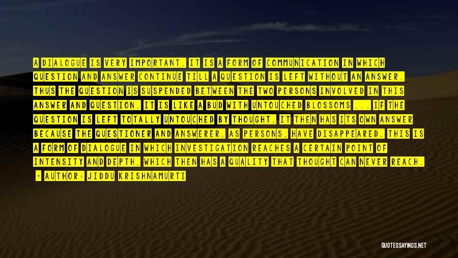 Suspended Quotes By Jiddu Krishnamurti