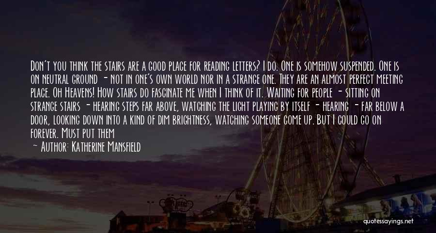 Suspended Quotes By Katherine Mansfield