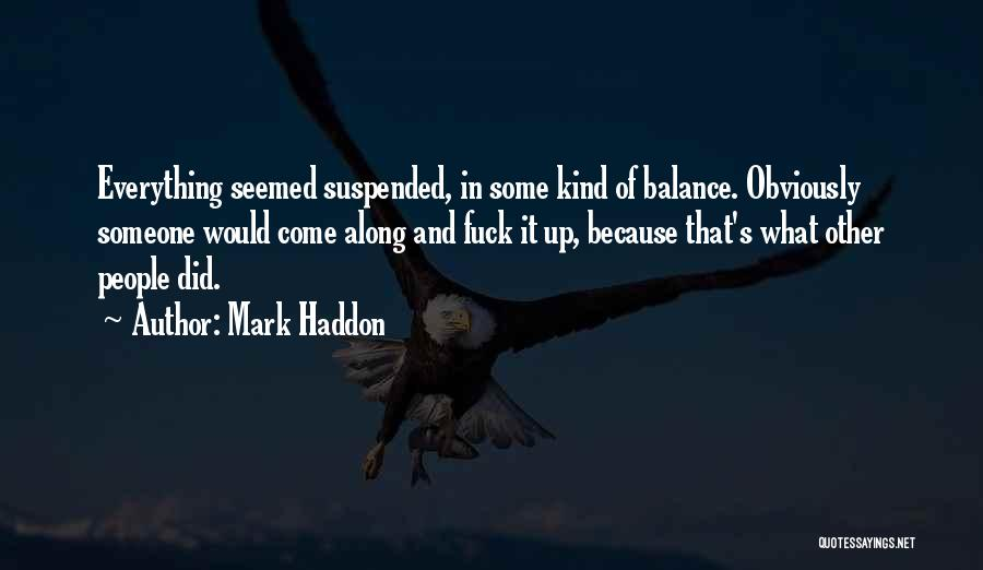 Suspended Quotes By Mark Haddon
