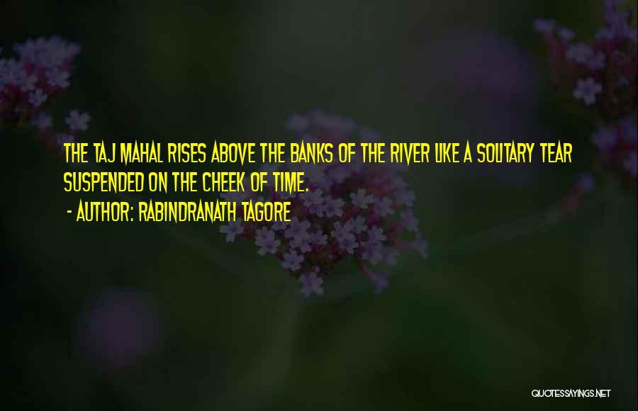 Suspended Quotes By Rabindranath Tagore