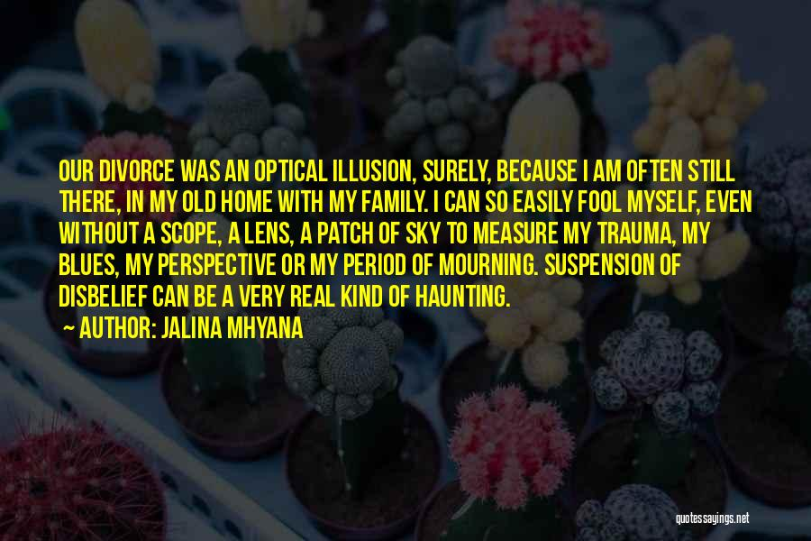 Suspension Love Quotes By Jalina Mhyana