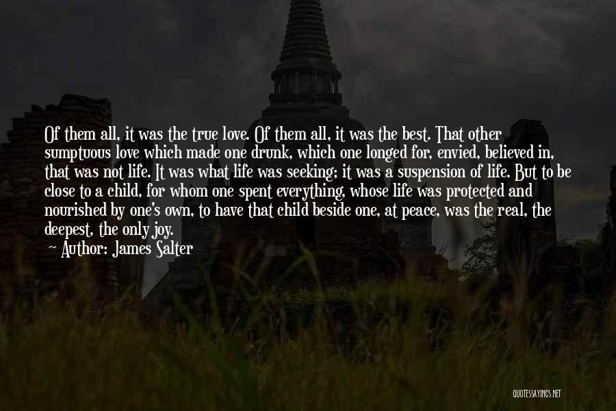 Suspension Love Quotes By James Salter