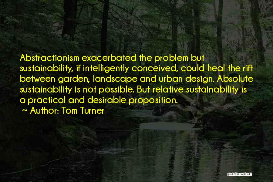 Sustainable Design Quotes By Tom Turner