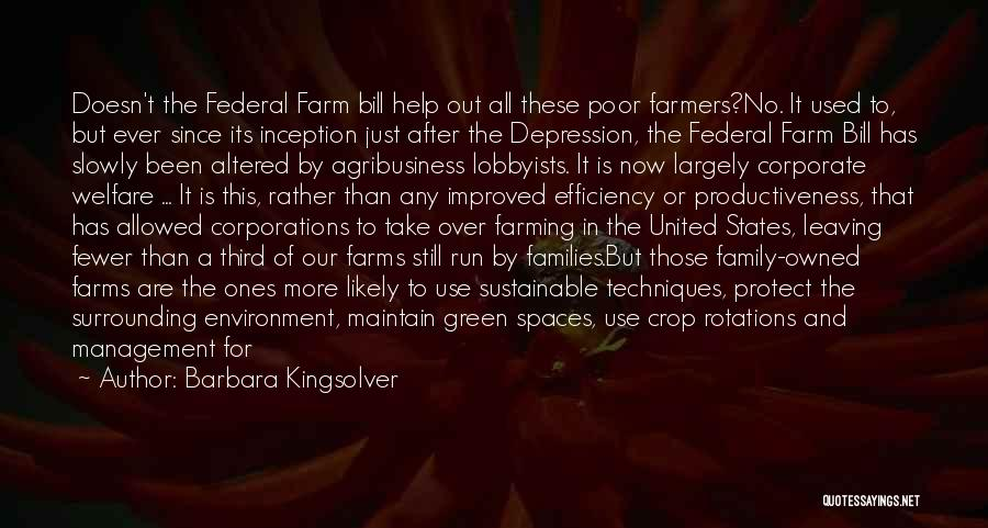 Sustainable Environment Quotes By Barbara Kingsolver