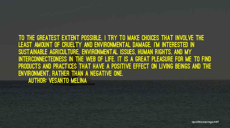 Sustainable Environment Quotes By Vesanto Melina