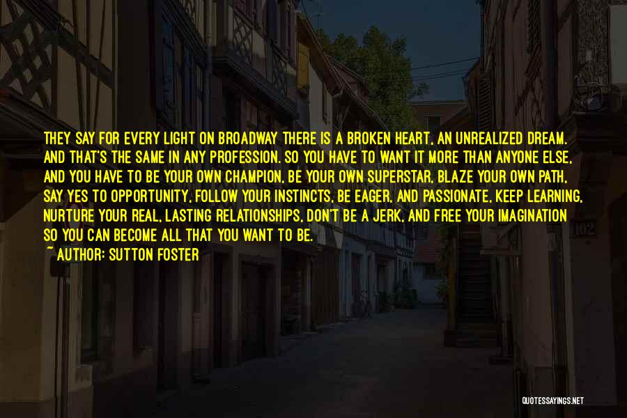 Sutton Foster Quotes 157014