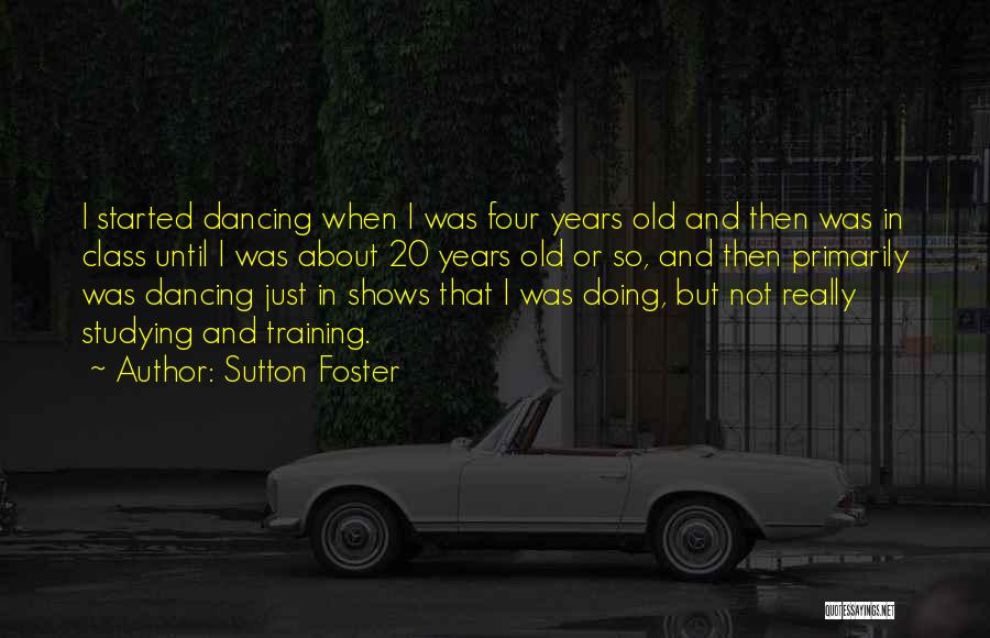 Sutton Foster Quotes 2194968