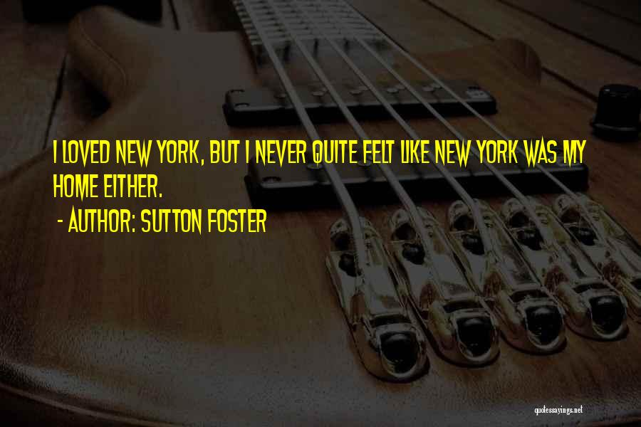 Sutton Foster Quotes 249226
