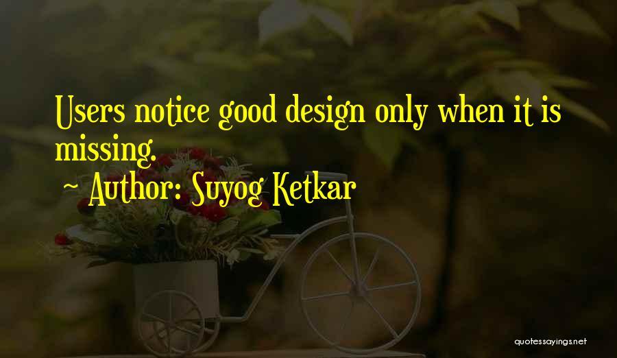 Suyog Ketkar Quotes 1510281