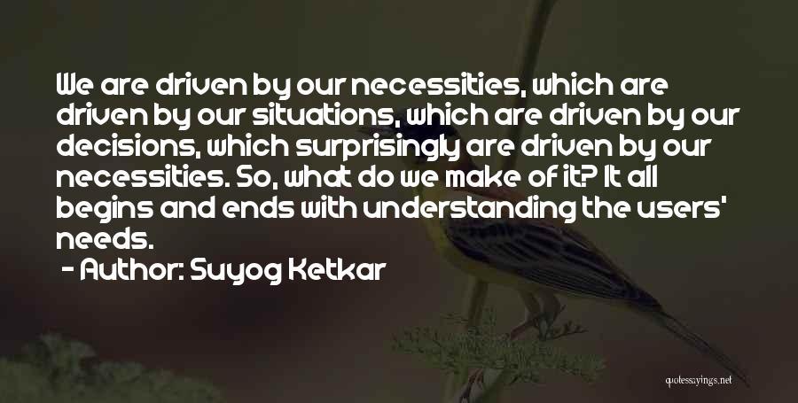Suyog Ketkar Quotes 1703034