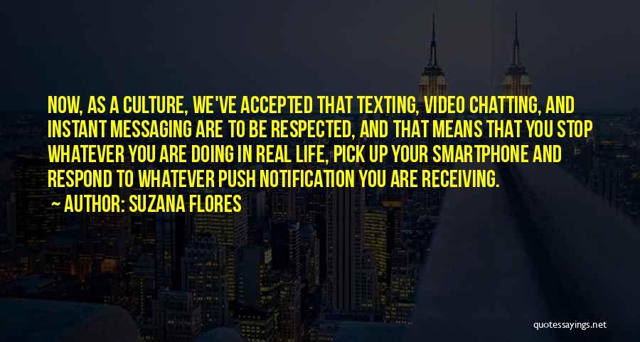 Suzana Flores Quotes 1425172
