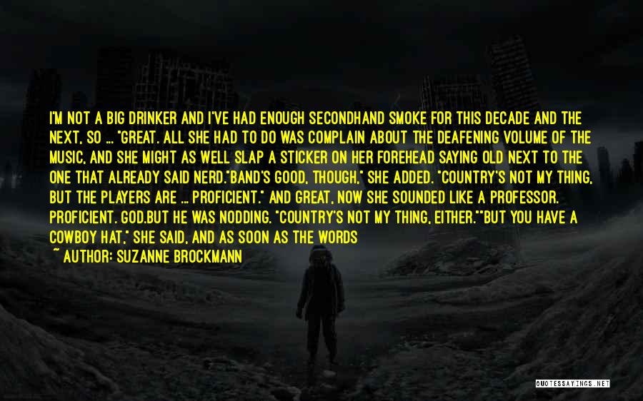 Suzanne Brockmann Quotes 1035123